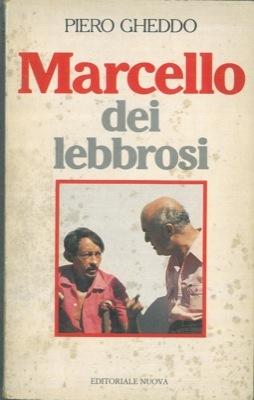 gheddo-candia-marcello-dei-lebbrosi