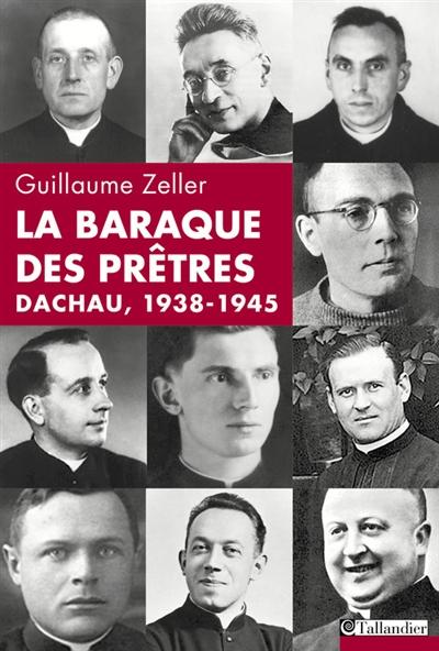 francia-zeller-nazisti-preti-cattolici-dachau-Baraque-prêtres