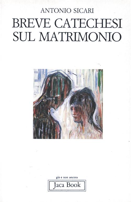 antonio-sicari-breve-catechesi-sul-matrimonio-jaca-book
