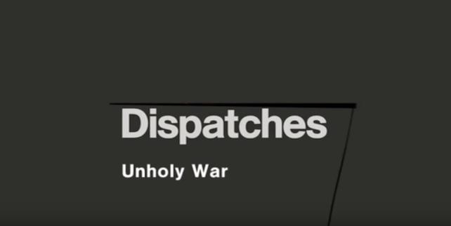 dispatches-unholy-war