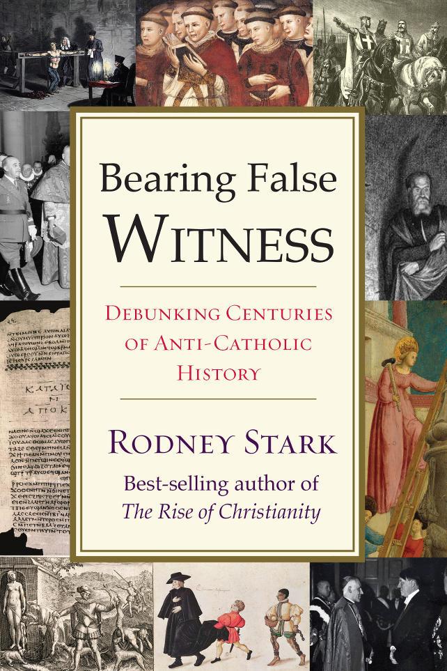 rodney-stark-Bearing-False-Witness-copertina