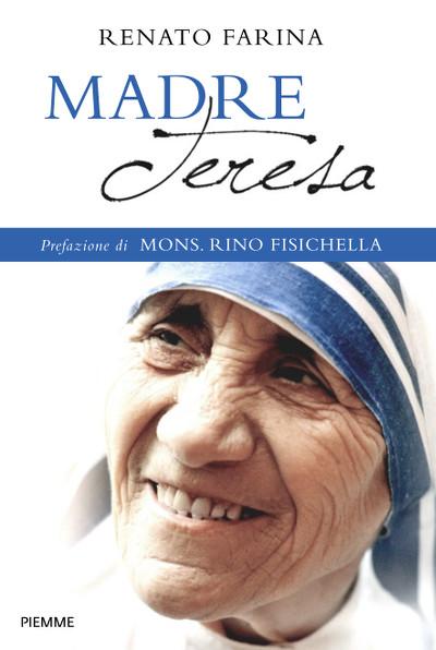 madre-teresa-renato-farina-copertina-libro-piemme