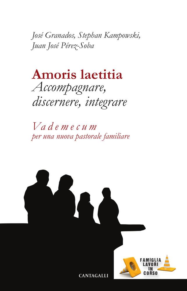 Amoris-Laetitia-vademecum-Granados-Kampowski-perez-soba