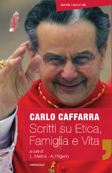 "Copertina di ""Scritti su etica, famiglia e vita"" di Carlo Caffarra"