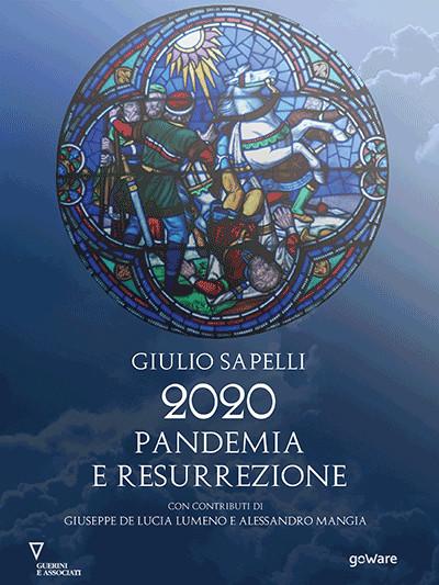 Copertina del libro 'Pandemia e resurrezione' di Giulio Sapelli