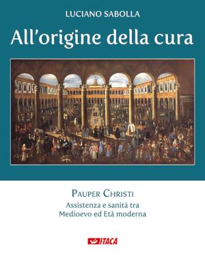 Copertina di All'origine della cura, libro di Luciano Sabolla