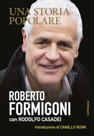 Copertina di Una storia popolare, libro intervista di Roberto Formigoni con Rodolfo Casadei