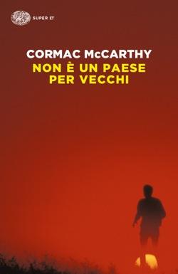 Non è un paese per vecchi di Cormac McCarthy