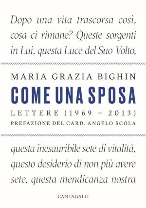 """Copertina di """"Come una sposa"""", libro che raccoglie le lettere di Maria Grazia Bighin"""